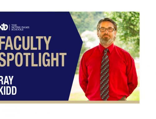 Faculty Spotlight – Ray Kidd