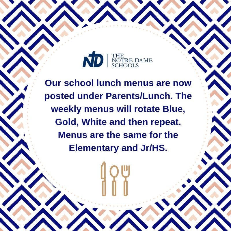 new lunch menu format the notre dame schools